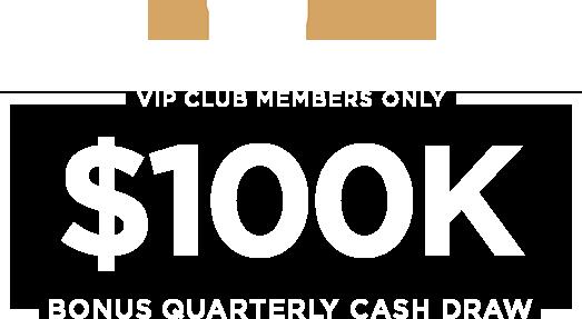 VIP Club $100k